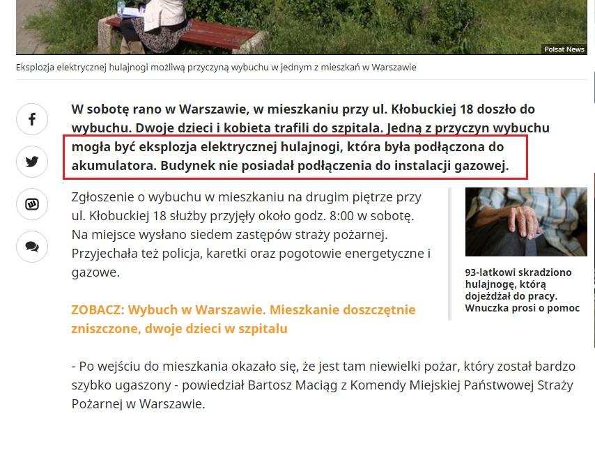 Źródło  https://www.polsatnews.pl/wiadomosc/2020-06-06/wybuch-w-warszawie-mozliwa-przyczyna-eksplozja-elektrycznej-hulajnogi/